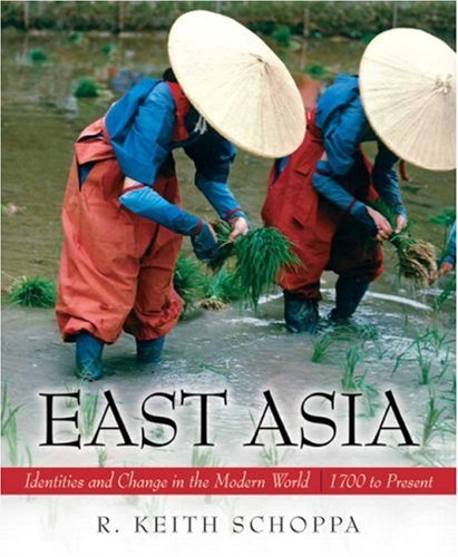 East Asia: Identities and Change in the Modern World...