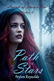 Path of Stars (The Legends of Dhanen'Mar Book 4)