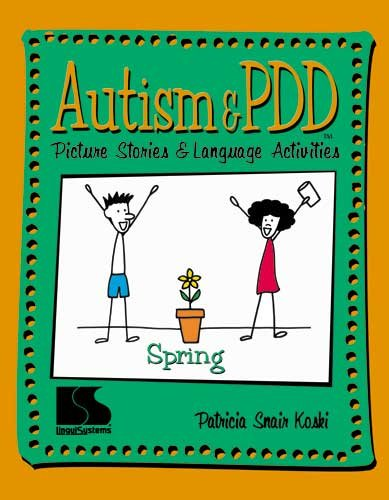 Autism & PDD Picture Stories and Language Activities Spring (Autism And Pdd Picture Stories compare prices)