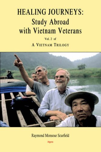 Image of Healing Journeys: Study Abroad With Vietnam Veterans (Vietnam Trilogy) (Vietnam Trilogy)