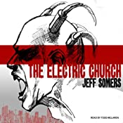 The Electric Church | [Jeff Somers]