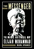 img - for The messenger; the rise and fall of Elijah Muhammad. book / textbook / text book