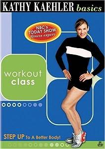 Kathy Kaehler Basics - Workout Class