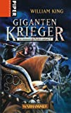Gigantenkrieger. Warhammer. Die Abenteuer von Gotrek und Felix 7 - William King