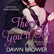 There You'll Be: Begin Again, Volume 1 | [Dawn Brower]