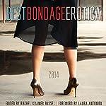 Best Bondage Erotica 2014 | Rachel Kramer Bussel,Laura Antoniou