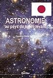 echange, troc Guglielmina François-claude - Astronomie au pays du soleil levant