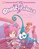 Ernest and Rebecca #1: My Best Friend is a Germ