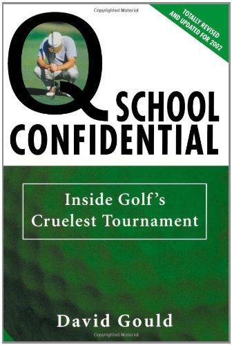 Q school Confidential: À l'intérieur les plus cruel tournoi de Golf
