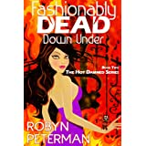 Fashionably Dead Down Under: Book 2 of the Hot Damned Series ~ Robyn Peterman