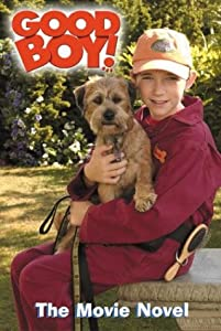 Good Boy!: The Movie Novel Kathleen Weidner Zoehfeld