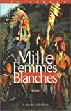 Mille Femmes blanches (2862747416) by Fergus, Jim