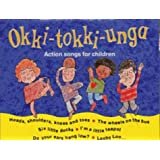 Okki-Tokki-Unga: Action Songs for Children (Songbooks)