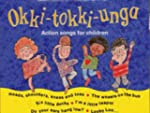 Okki-tokki-unga: Action Songs For Chi...