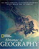 National Geographic Almanac of Geography (National Geographic Almanacs)