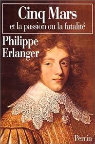 Cinq mars par Philippe Erlanger