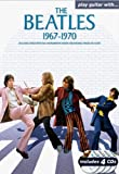 Play Guitar with the Beatles 1967-1970 (184938357X) by Beatles