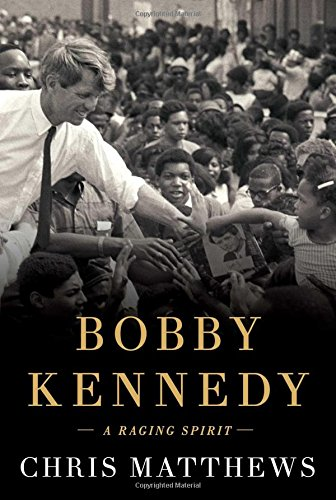 Chris Matthews Bobby Kennedy