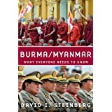 Burma/Myanmar: What Everyone Needs to Knowby David I. Steinberg