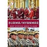 Burma/Myanmar: What Everyone Needs to Knowby David I. Steinberg