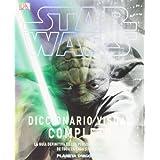 Star Wars Diccionario Visual Completo (Guías Ilustradas Star Wars)