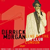 Derrick Morgan: Live At The 100 Club London - 50th Anniversary [DVD] [Region 1] [NTSC]