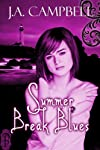 Summer Break Blues (Clanless Series)