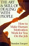 The Art & Skill of Dealing With People (1567313108) by Toropov, Brandon