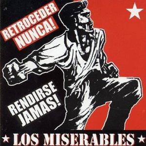 Los Miserables - Retroceder Nunca! Rendirse Jamas! - Zortam Music