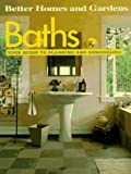 img - for Baths: Your Guide to Planning and Remodeling (Better Homes and Gardens) book / textbook / text book