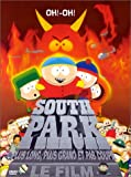 echange, troc South Park - Le Film : Plus long, plus grand et pas coupé