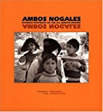 img - for Ambos Nogales: Intimate Portraits of the U.S-Mexico Border book / textbook / text book