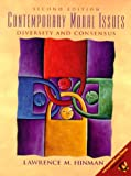 Contemporary Moral Issues: Diversity and Consensus (2nd Edition) (0130862193) by Lawrence M. Hinman