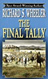The Final Tally (0345440501) by Wheeler, Richard S.