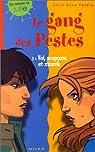 Gang des pestes, tome 3 : Vol, soupçons et zizanie