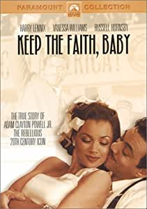 Keep the Faith, Baby