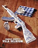 img - for Villa Delirium: The Art of Charles Krafft book / textbook / text book