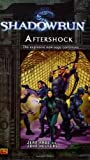 Shadowrun #5: Aftershock A Shadowrun Novel (0451461010) by Rabe, Jean