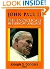 John Paul II: The Encyclicals in Everyday Language