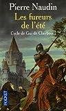 echange, troc Pierre Naudin - Cycle de Gui de Clairbois, Tome 1 : Les fureurs de l'été