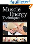 Muscle Energy Techniques: A Practical...