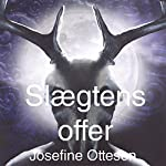 Slægtens Offer (Danerriget 1) | Josefine Ottesen