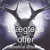 Slægtens Offer (Danerriget 1) | Josefine Ottesen