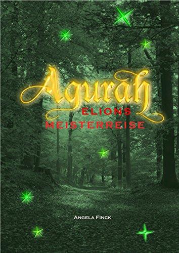 agurah-elions-meisterreise-german-edition