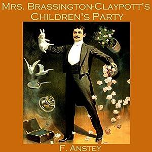 Mrs. Brassington-Claypott's Children's Party Audiobook