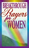 Breakthrough Prayers for Women