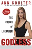 cover of Godless: The Church of Liberalism