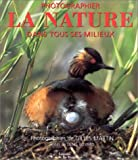 echange, troc Denis Boyard - Photographier la nature dans tous ses milieux