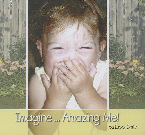 Imagine...Amazing Me!
