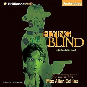 Flying Blind: Nathan Heller, Book 9 | [Max Allan Collins]